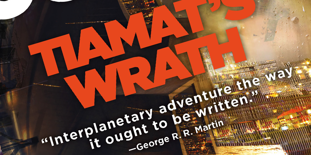 Tiamats Wrath (The Expanse) by James S.A. Corey Release Date Announced